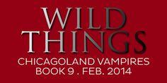 Wild Things . Book 9 . February 2014.