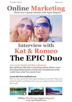 When I first came across the couple I created the interview with for this month I was enchanted straight away! The only question I could think of was: HOW? I really would like that my children grow up on a sandy beach and not getting that western / corporate / 9-5 / just pay the bills and survive mentality! #Freebie #Free #OnlineMarketing #Magazine #Download