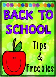 Back to School tips and freebies for elementary teachers. Ideas that are great for first year teachers and veteran teachers.