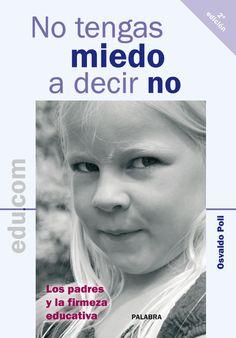Educar supone muchas veces poner límites y saber decir no a los hijos. Supone también, para los padres, superar miedos y debilidades afectivas. Búscalo en http://absys.asturias.es/cgi-abnet_Bast/abnetop/O10078/ID66090419?ACC=161