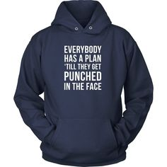 MMA T Shirt - Everybody has a plan 'till they get punched in the face