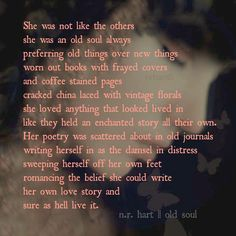 """""""Old Soul""""  nr hart"""