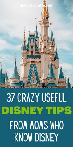 37 Crazy Useful Disney Tips From Moms Who Know Disney
