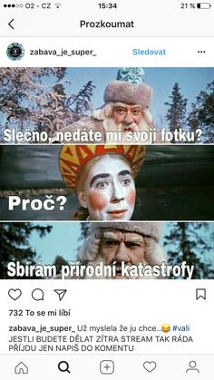 Přírodnú katasrofy😂😂😂 Funny Texts, Funny Jokes, Funny Images, Funny Pictures, Jokes Quotes, Memes, Weird Words, Good Jokes, Funny Pins