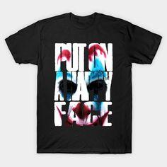 Joker Put On A Happy Face - Joker - T-Shirt | TeePublic Joker T-shirt, Put On, Face, Happy, Mens Tops, T Shirt, Fashion, Supreme T Shirt, Moda