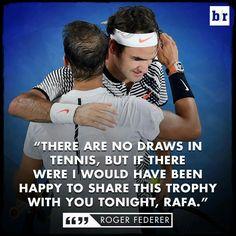 Rafael Nadal roger Federer australian open love equal tennis quote