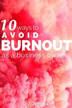 How to avoid burnout as a small business owner
