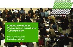 CONVOCATORIA - Actividad: Coloquio Internacional: Perspectivas en torno al arte contemporáneo | Temática: Entre estética y política: el problema de la subjetivación en el pensamiento contemporáneo. | Organiza: Proyecto 1882 CIUNSa | Promueven: macsa + AEDCA (UNSa) + HUM (UNSa) | Lugar: macsa - Museo de Arte Contemporáneo de Salta. | Información: Ampliar - Clic Aquí. http://www.macsaltamuseo.org/press/comunica/013/abr/act/actividad013COLOQUIOINTER.pdf