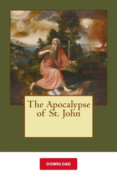 [DOWNLΟАD] The Apocalypse of St. John PDF   Elwood Sylvester Berry    eBook Library Books, Reading Online, Apocalypse, Berry, Pdf, Blueberries, Bury