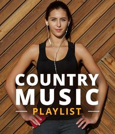 Our Country Music Playlist is filled with the best Country Music for Your Workout!! #countrymusic #wokroutplaylists