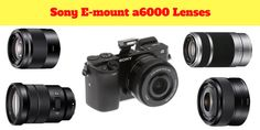 number 1 detailed guide about 18 Sony alpha a6000 compatible lenses (Prime, zoom, telephoto, sport, wide angle, micro ...) read more at https://nikond3200news.blogspot.com/2018/02/free-online-photography-courses-classes-for-beginners.html