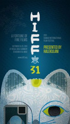 HIFF - 2011 Hawaii International Film Festival - A Fortune Of Fine Films | www.hiff.org