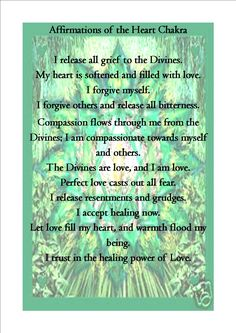 The Heart Chakra Affirmations...words and pic was found online.