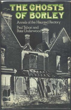 The ghosts of Borley book cover.