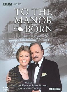 Shop To the Manor Born: The Complete Series [Silver Anniversary Edition] Discs] [DVD] at Best Buy. Find low everyday prices and buy online for delivery or in-store pick-up. Uk Tv Shows, Great Tv Shows, Movies And Tv Shows, British Comedy, British Actors, British Sitcoms, British Books, Penelope Keith, Posters Uk