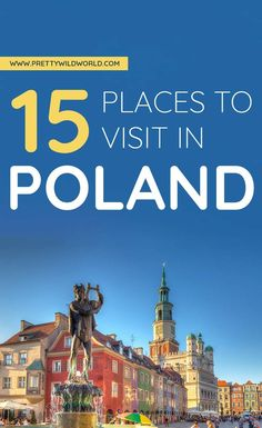 Top 15 Places to Visit in Poland - - Top 15 Places to Visit in Poland - Fine Dining On Discourse Top 15 Places to Visit in Poland Places to Visit in Poland Europe Travel Guide, Travel Guides, Travel Destinations, Travel Abroad, Holiday Destinations, European Destination, European Travel, Poland Travel, Italy Travel