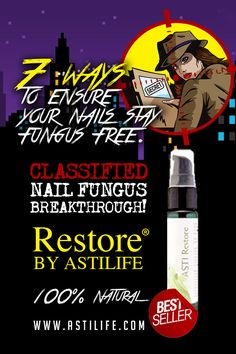 7 best Ways to Ensure Your Nails Stay Fungus Free, Naturally http://blog.astilife.com/7steps