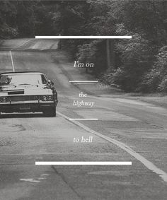 I'm on the highway to hell Supernatural Impala, Supernatural Fandom, Castiel, Doctor Who Funny, Bobby Singer, Highway To Hell, Chevy Impala, Jared Padalecki, Sam Winchester