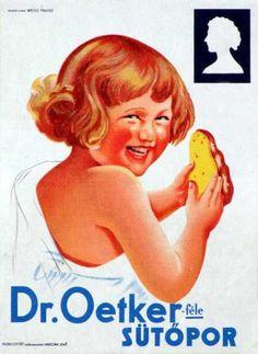 Dr. Oetker sütőpor plakát Old Posters, Illustrations And Posters, Vintage Posters, Retro Posters, Vintage Travel, Vintage Ads, Travel Ads, Retro Ads, Advertising Poster