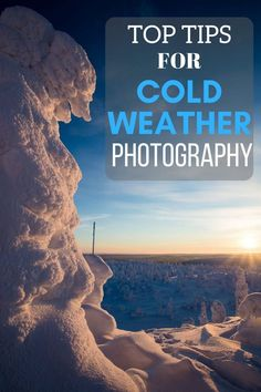 Tips for preparing yourself and your gear for cold weather photography - everything from protecting your camera gear, to some winter and snow photography tips.