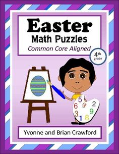 For 4th grade - Easter Common Core Math Puzzles $