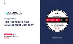 Geomotiv is a renowned app development company specializing in creating healthcare software solutions. MobileAppDaily recognizes Geomotiv as the Top #Healthcare #AppDevelopment Company of 2020