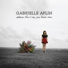 single cover art: gabrielle aplin - please don't say you love me [02/2013]