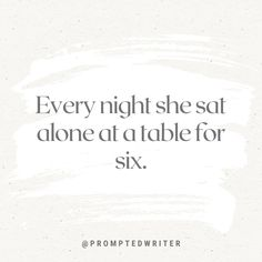 Alone, Writing Tips, Prompts, Breakup, A Table, Storytelling, Growing Up, Night, Instagram