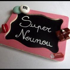"Mini ardoise "" super nounou """