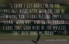 Everyone needs a little additional motivation sometimes. These quotes will inspire you before your next run.