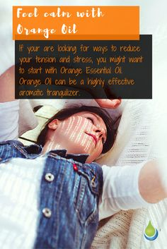 Feel calm with Orange Oil. elementaoils.com Orange Essential Oil, Essential Oils, Aromatherapy Benefits, Orange Oil, Herbal Remedies, Herbalism, Improve Yourself, Healthy Living, Stress