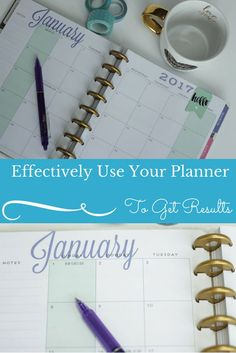 Are you effectively using your planner to get results? Use these tips to help your planner get your life better organized and let you see better results!