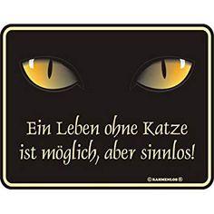 Ein Leben ohne Katze - Blech-Schild Blechschild mit Spruch, 4 Saugnäpfe - Grösse 22x17 cm