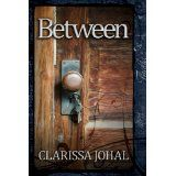 Between (Kindle Edition)By Clarissa Johal
