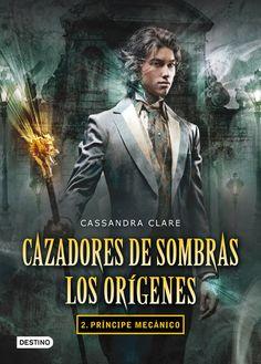 Cazadores de Sombras, los orígenes - Príncipe mecánico - http://todoepub.es/book/cazadores-de-sombras-los-origenes-principe-mecanico/