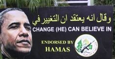 Barack Obama Endorsed by Hamas . Image courtesy of The Shark Tank. THEY JUST NEED JOBS... OHHHH isn't that sweet. Obama and his admin must think Americans are retarded.