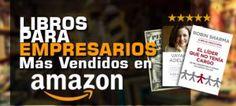 Los 7 Libros Para Empresarios Más Vendidos En Amazon