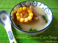 Chinese Chicken Corn Soup | Chinese Soup Recipes
