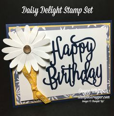 A birthday card made with no stamps or ink, but with the Daisy Punch, Happy Birthday Thinlits and Deligtful Daisy Designer Series Paper from Stampin' Up!