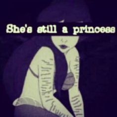 You're still a princess if you have scars:)