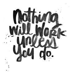 #heykailacreates | nothing will work unless you do. | day 14 - #prisletterschallengeaugust #prisletters @prisletters