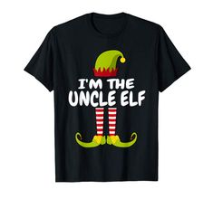 Amazon.com: I'm The Uncle Elf - Family Christmas T-Shirt: Clothing