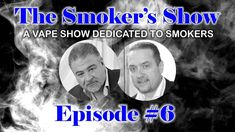 """The Smoker's Show - Episode #6 Here is Episode #6 of the Smoker's Show In this episode we discuss the VERY IMPORTANT flavor survey go over an excellent """"New Vapers"""" guide from AlfaLiquid and take your questions. To take the flavor survey copy and paste this link into your browser... do not click it : https://is.gd/0FeirZ If that link does not work (or asks you for a username and password) try this link... again copy and paste it into your browser do not click it: https://ift.tt/2Ei7eaU You…"""
