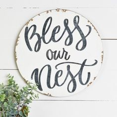 Bless Our Nest Sign, Round Wooden Sign, Farmhouse Style Sign, Farmhouse Wall Decor Farmhouse Wall Decor, Farmhouse Design, Farmhouse Style, Antique Farmhouse, Farmhouse Plans, Modern Farmhouse, Wooden Signs With Sayings, Wooden Diy Signs, Sign Sayings