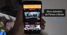 Maxflix HD Apk – Aplicativo para assistir Filmes e Séries no celular
