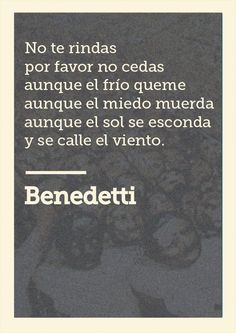 """Fragmento de """"No te rindas"""" de Mario Benedetti. La imagen es del mural """"Lucha por la emancipación"""" de David Alfaro Siqueiros. De René Moreno"""