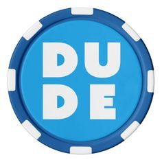 Dude Bright Bold Design w/ Custom Background Color Poker Chips Set - fun gifts funny diy customize personal