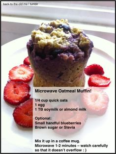 Microwave Oatmeal Muffin! Had This For Breakfast.  Was pretty good. Great for a rushed morning