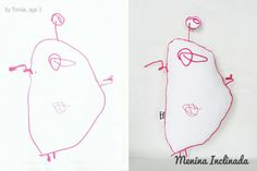 Menina Inclinada makes custom toys from children's drawings!!