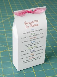 Sister Survival kit. This is such a cute idea my daughter is making one for her sister. This homemade gift is a good idea for a birthday or christmas etc. It is sweet but also maybe the strangest gift you will ever get given. The whole point of tis gift is too give your sister items and how they show how much you love her. There are so many ideas on what you can give. so sweet.